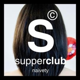 supperclub CD naivety