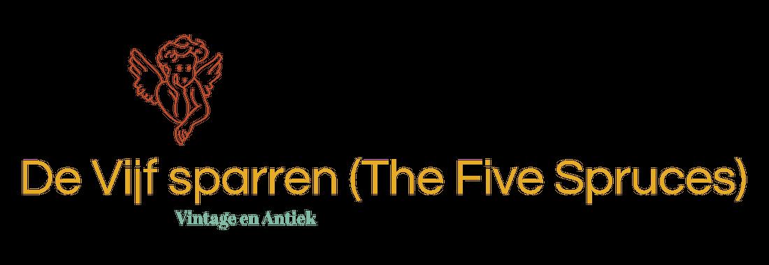 De Vijf Sparren Antiek en Vintage, The Five Spruces, die Fünf Fichte.