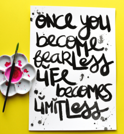 ONCE YOU BECOME FEARLESS - Tekstposter A3 - origineel script.