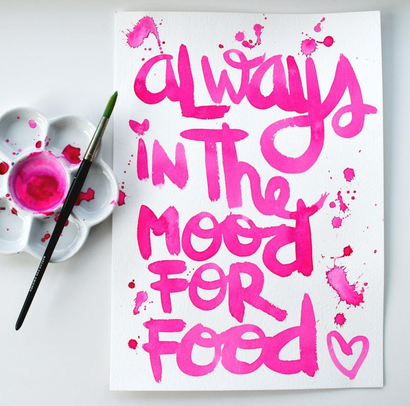 ALWAYS IN THE MOOD FOR FOOD - Tekstposter - origineel script.