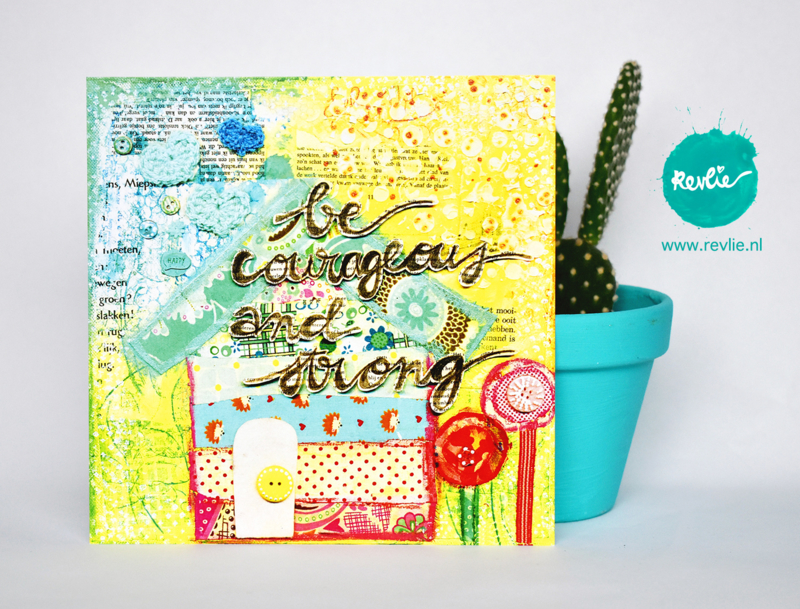 "mixed media ansichtkaart REVitup ""be courageous and strong"""