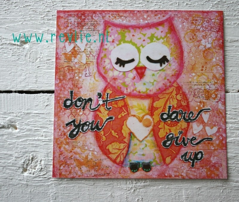 "mixed media ansichtkaart REVitup ""don`t you dare give up"""