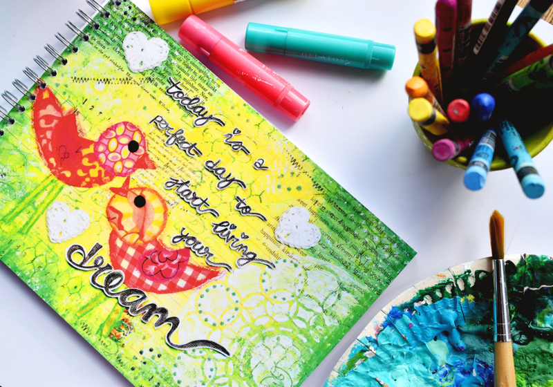 "Art Journal Revlie ""today is a perfect day to start living your dream"""