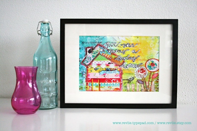 "Mixed Media 8,5 x 11 Art Print of original canvas ""Give your dreams a loving home"", lovely home decor"