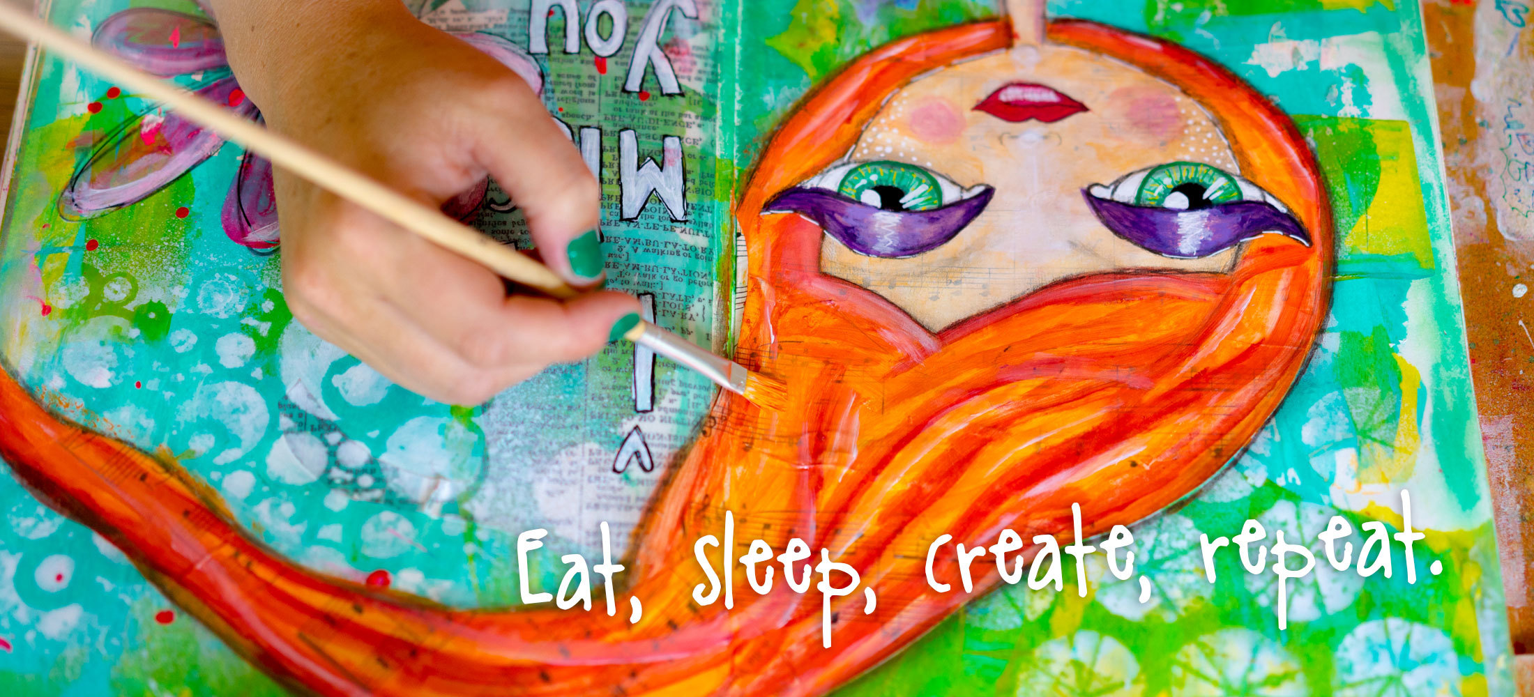 Eat, sleep, create, repeat.