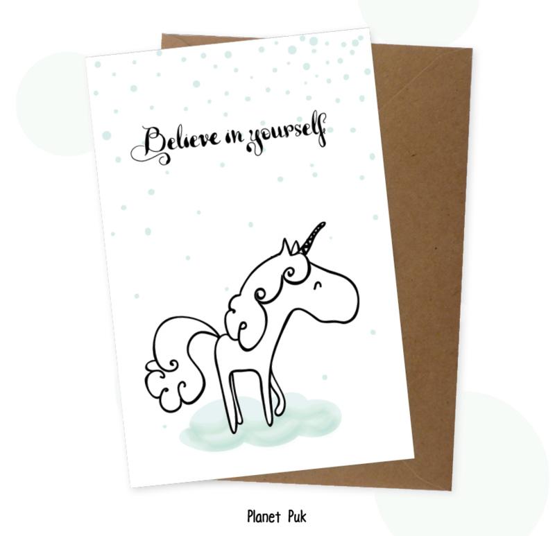 Believe in yourself - Eenhoorn Sisi