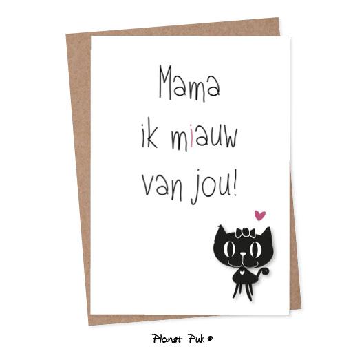 Mama ik miauw van jou!