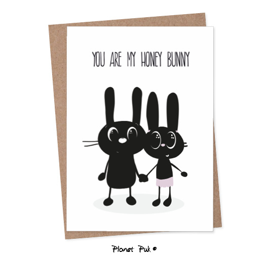 You are my Honey Bunny