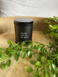 scented candle 'geluk dat je er bent'