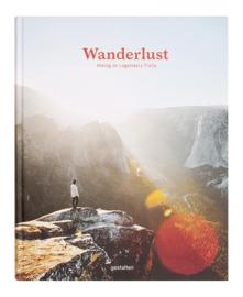 Wanderlust   Hiking on Legendary Trails