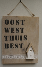 Oost west thuis best