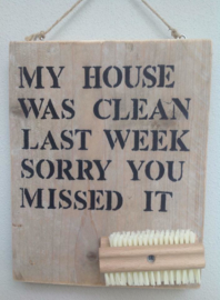 My house was clean
