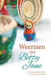 Weerzien met Betty Jane