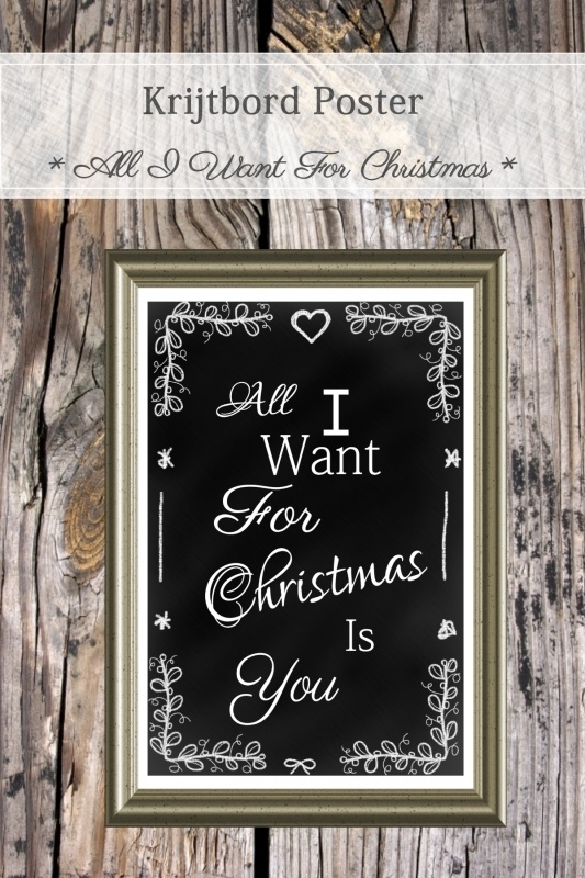 All I Want For Christmas Poster (PDF zelf printen)