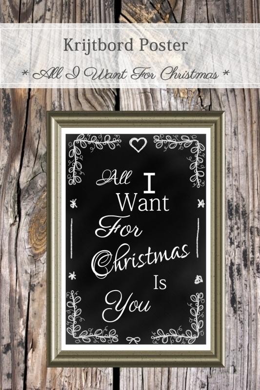 All I Want For Christmas Poster (PDF zelf printen)
