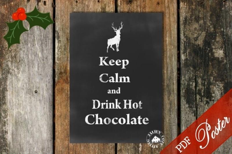 Keep Calm and Drink Hot Chocolate Poster (PDF zelf printen)