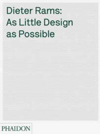 Dieter Rams: As Little Design As Possible (2010)