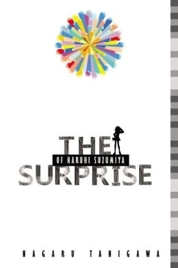 The Surprise of Haruhi Suzumiya (Haruhi Suzumiya Series #10)