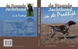 `Staande jachthond in de praktijk`  door P.J.Eering