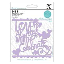 Die Love Worth Celebrating