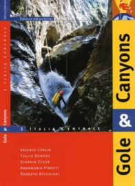 Gole and Canyons 1 – Italia Centrale