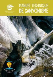Manuel Technique de Canyonisme (2019)