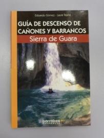 Guía de Descenso de Cañones y Barrancos SIERRA DE GUARA