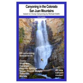 Canyoning in de Colorado San Juan Mountains (door Ira Lewis)