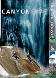 Canyonisme : manuel technique