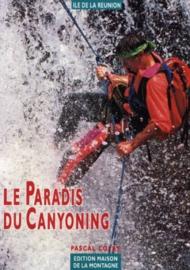 Le paradis du canyoning (La Réunion)