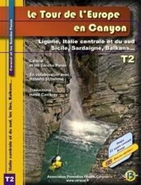 Le tour de l`Europe en canyon: Tome 2: Ligurie, Italie central