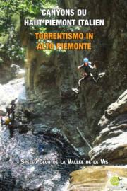Canyons du Haut Piémont Italien - Torrentismo in Alto Piemonte