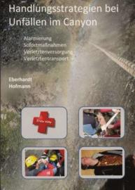 Handlungsstrategien bei Unfällen im Canyon