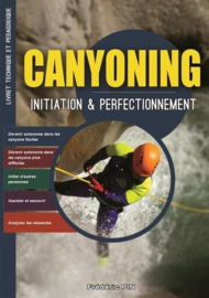 CANYONING : initiation et perfectionnement