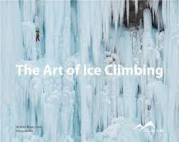 The Art of Ice Climbing