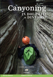 Canyoning in Dolomiti e Dintorni