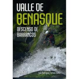Valle de BENASQUE - Descenso de Barrancos