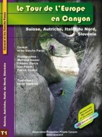 Le tour de l`Europe en canyon: Tome 1