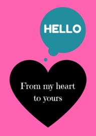 Hello - From my Heart to Yours - folded stationery card