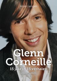 Glenn Corneille - 15 jaar in 15 verhalen