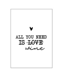 Ansichtkaart  - All you need is wine