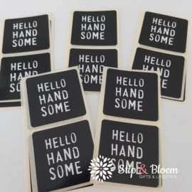 Sticker - hello handsome - per 20
