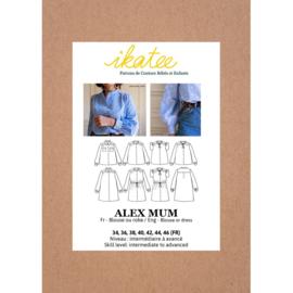 Ikatee Pattern   Alex Mum - Blouse or Dress - Women 34-46