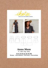 Ikatee Pattern | Anna Mum |   Dress - Woman 34-46