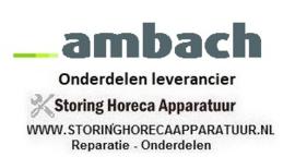 AMBACH - HORECA EN GROOTKEUKEN APPARATUUR REPARATIE ONDERDELEN