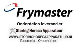 FRYMASTER - HORECA EN GROOTKEUKEN APPARATUUR REPARATIE ONDERDELEN