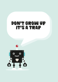 Poster Robot Don't Grow Up