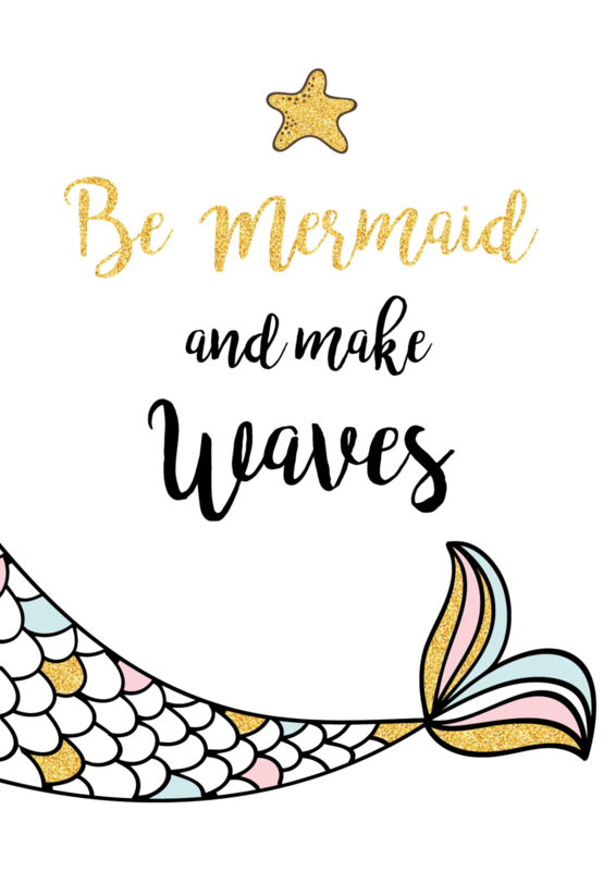 Poster Be a Mermaid and make Waves