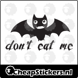 DON'T EAT ME STICKER