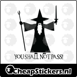SHALL NOT PASS STICKER